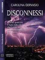 Disconnessi
