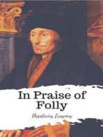 In Praise of Folly