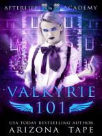 Valkyrie 101