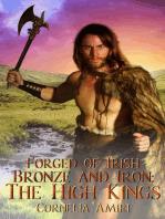 Forged of Irish Bronze and Iron