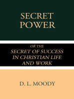 Secret Power or the Secret of Success in Christian Life and Work