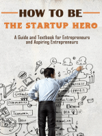 How to Be the Startup Hero