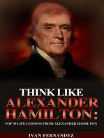Think Like Alexander Hamilton
