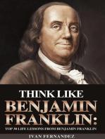 Think Like Benjamin Franklin
