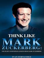 Think Like Mark Zuckerberg