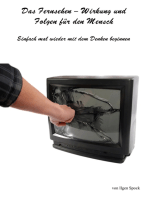 Das Fernsehen-Wirkung und Folgen für den Mensch