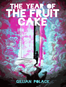 The Year of the Fruit Cake: or Aliens with Irony