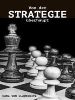 Von der Strategie überhaupt