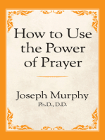How to Use the Power of Prayer