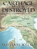 Carthage Must Be Destroyed (Book 2 of the Soldier of the Republic series)