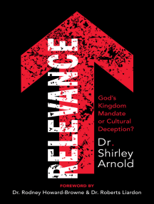 Relevance: God's Kingdom Mandate or Cultural Deception?