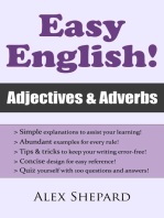Easy English! Adjectives & Adverbs