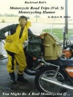 Motorcycle Road Trips (Vol. 5) Motorcycle Humor - You Might Be A Real Motorcyclist If ...