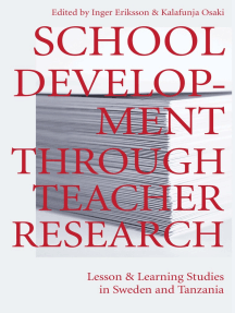 School Development Through Teacher Research: Lesson and Learning Studies in Sweden and Tanzania