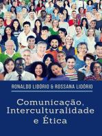 Comunicação, Interculturalidade E Ética
