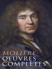 Molière: Oeuvres complètes