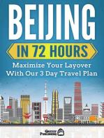 Beijing In 72 Hours