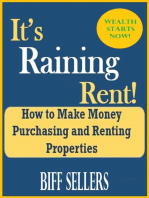 It's Raining Rent How to Make Money Purchasing and Renting Properties