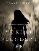 Vorher Plündert Er (Ein Mackenzie White Mystery—Buch 9)