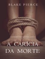 A Carícia da Morte (Um Mistério de Riley Paige – Livro 6)