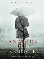 Antes de que Codicie (Un Misterio con Mackenzie White—Libro 3)