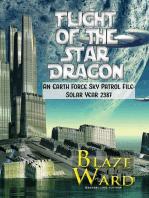 Flight of the Star Dragon