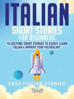 Italian Short Stories for Beginners: 10 Exciting Short Stories to Easily Learn Italian & Improve Your Vocabulary: Easy Italian Stories, #1