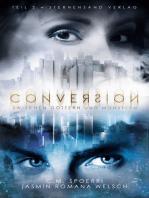 Conversion (Band 2): Zwischen Göttern und Monstern