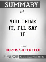Summary of You Think It, I'll Say It by Curtis Sittenfeld | Conversation Starters