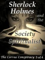 Sherlock Holmes and the Society Spiritualist