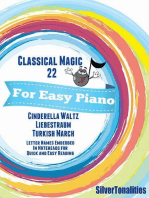 Classical Magic 22 - For Easy Piano Cinderella Waltz Liebestraum Turkish March Letter Names Embedded In Noteheads for Quick and Easy Reading