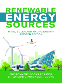 Renewable Energy Sources - Wind, Solar and Hydro Energy Revised Edition : Environment Books for Kids | Children's Environment Books