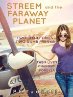 Streem and the Faraway Planet