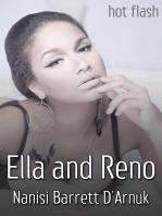 Ella and Reno