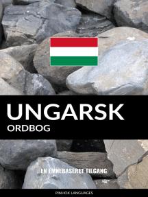 Ungarsk ordbog: En emnebaseret tilgang