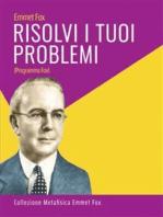 Risolvi i Tuoi Problemi