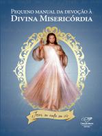 Pequeno manual da devoção à Divina Misericórdia