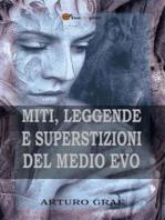 Miti, leggende e superstizioni del Medio Evo (Edizione integrale in 2 volumi)