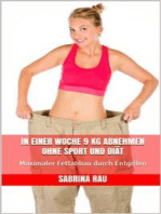 In einer Woche 9 kg abnehmen ohne Sport und Diät