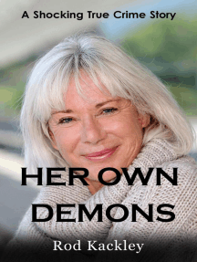 Her Own Demons: A Shocking True Crime Story