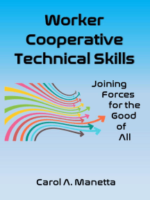 Worker Cooperative Technical Skills: Joining Forces for the Good of All