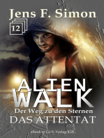 Das Attentat (ALienWalk 12)