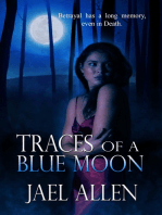 Traces of a Blue Moon