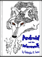 Android and the Werewolf