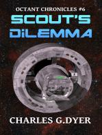 Scout's Dilemma