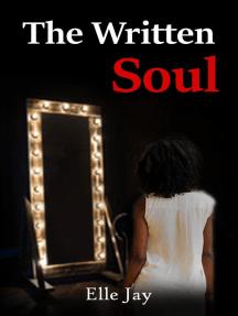 The Written Soul