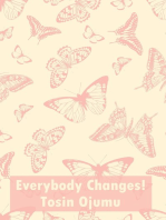Everybody Changes!
