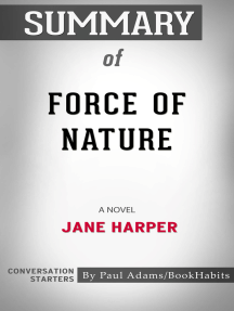 Summary of Force of Nature: A Novel | Conversation Starters