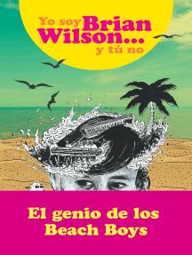 Yo soy Brian Wilson y tú no