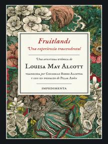 Fruitlands: Una experiencia trascendental